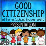 Good Citizenship at Home, School, and in the Community