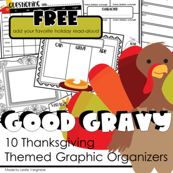 Good Gravy Graphic Organizers for Thanksgiving Books and R