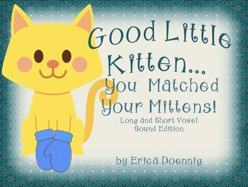 Good Little Kitten...You Matched Your Mittens!  Long/Short