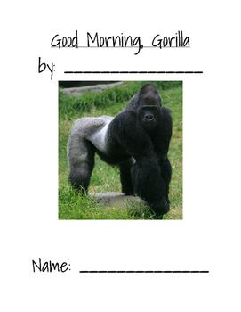 Good Morning, Goriila
