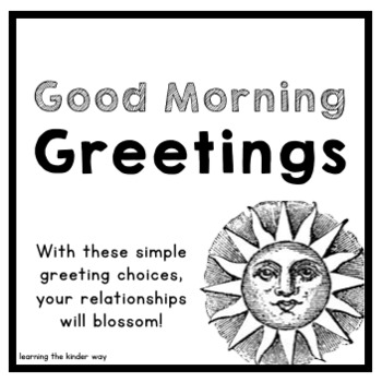 Good Morning Greeting Options -- The Almost Free Files