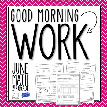2nd Grade Morning Work (Math - June)