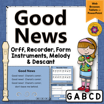 Good News: Orff, Recorder, Instruments and More