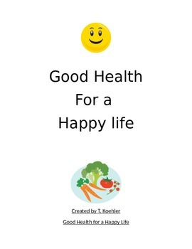Good Physical, Emotional, Mental, Social Health Lesson, As