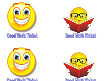 Good Work Tickets for Good Behavior