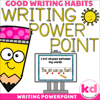 Writing POWERPOINT for Writing Sentences --- Writing Rubri