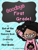 Good-bye First Grade!  A Memory Book and Craftivity