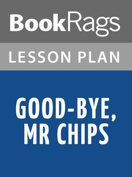 Good-bye, Mr. Chips Lesson Plans