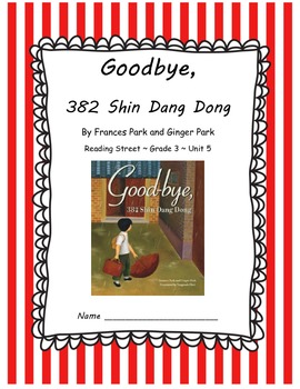 Goodbye, 382 Shin Dang Dong CCSS Comprehension Booklet Rea