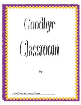 Goodbye Classroom