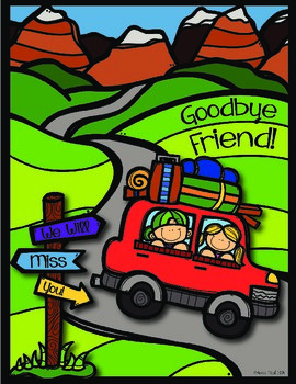 Goodbye Friend!