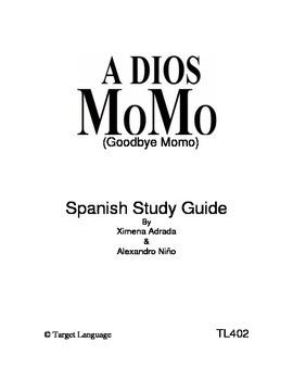 Goodbye Momo-Spanish Study Guide