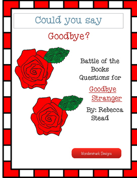 Goodbye Stranger Battle of the Books Questions