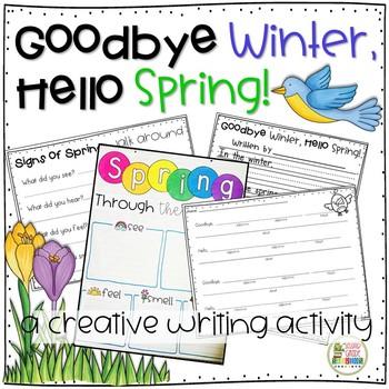 Spring writing  ~ Goodbye, Winter, Hello, Spring!