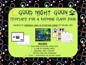 Goodnight Goon: A Class Book and Rhyming Card Sort