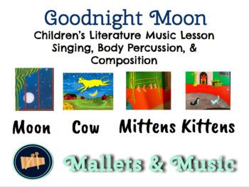 Goodnight Moon - Music Literacy Lesson