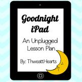 Goodnight iPad - Lesson Plan
