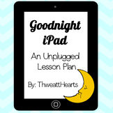 Goodnight iPad - Lesson Plan