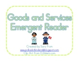 Goods and Services Emergent Reader