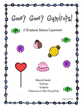 Gooey Gooey Gumdrops Structure Science Lab