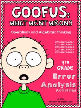 Goofus - What Went Wrong: Fourth Grade Operations and Alge