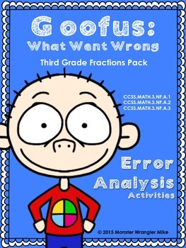 Goofus -- What Went Wrong -- Third Grade Fractions Packet