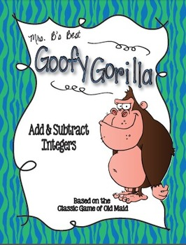Goofy Gorilla Card Game: Add and Subtract Integers