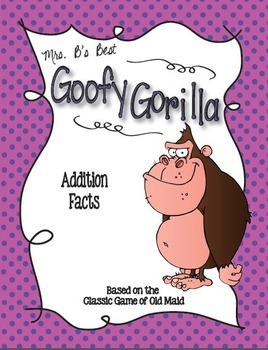 Goofy Gorilla Card Game: Addition Facts