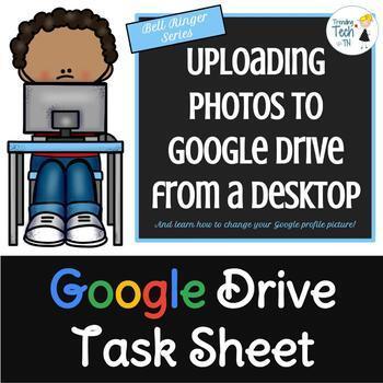Google DRIVE/APPS Task Sheet BELL RINGER - Changing Profil