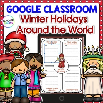 Google Classroom Christmas Around The World Research Activity