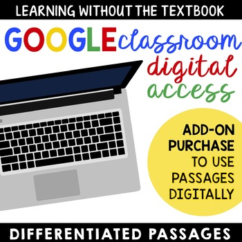 Google Classroom Digital Access to Differentiated Passages
