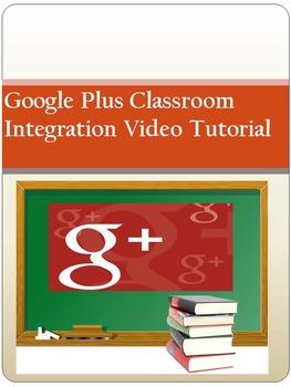 Google + Classroom Integration Video