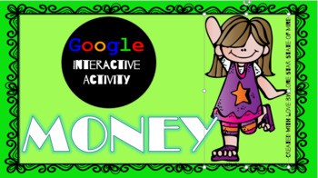 Google Classroom Interactive:  Counting Mixed Coins to $1.00