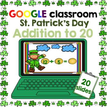 Google Classroom St. Patrick's Day Addition to 20