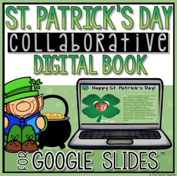Google Slides Collaborative Book for St. Patrick's Day☘