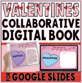 Google Slides Collaborative Book for Valentine's Day ❤