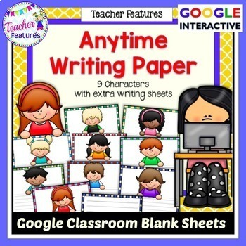 Google Drive Anytime Writing Paper for Google Classroom