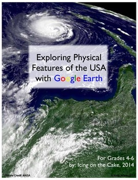 Google Earth: Exploring Physical Features of the USA