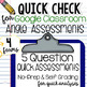 Google Form Angle Quick Assessments