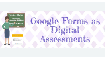Google Forms as Digital Assessments