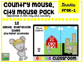 Google Interactive City Mouse Country Mouse Opposites Pack