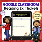 Google Interactive Lesson: 30 Reader Response/Exit Tickets