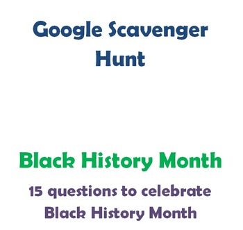 Google Scavenger Hunt- Black History Month