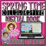 Google Slides Collaborative Book for the Spring Time