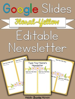 Google Slides Editable Newsletter -Floral & Yellow
