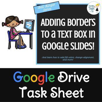 Google Slides Task Sheet BELL RINGER - Adding Borders to a