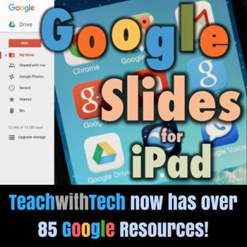 Google Slides for iPad Lesson