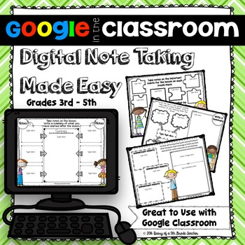 Google in the Classroom:  Digital Note Taking Made Easy