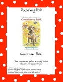 Gooseberry Park Comprehension Questions Packet
