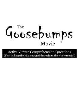 Goosebumps Movie- Comprehension Questions, Movie Guide